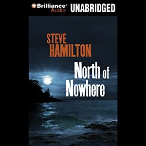 North of Nowhere | [Steve Hamilton]