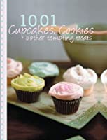 1001 Cupcakes, Cookies and Tempting Treats