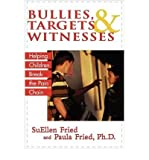 img - for By SuEllen Fried Bullies, Targets, and Witnesses: Helping Children Break the Pain Chain [Paperback] book / textbook / text book