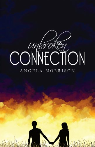Unbroken Connection (Taken by Storm Book 2)