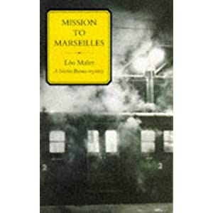 Mission to Marseilles - Léo Malet