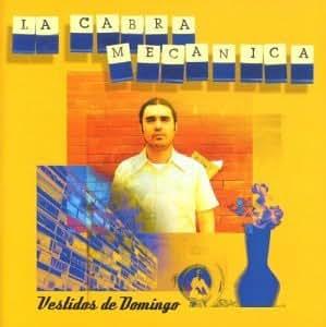 La Cabra Mecanica - Vestidos De Domingo - Amazon.com Music