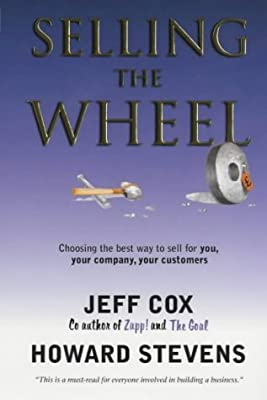 Selling the Wheel: Choosing the Best Way to Sell for You and Your Company