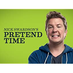 Nick Swardson's Pretend Time