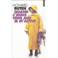 Quand j'avais cinq ans, je m'ai tué - Howard Buten