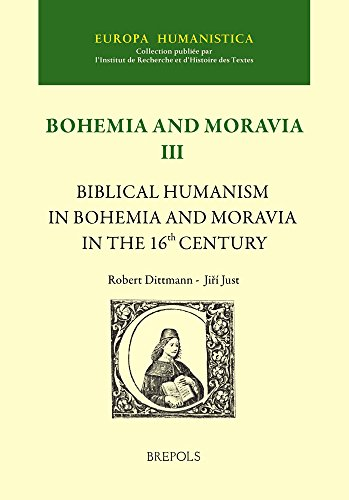biblical-humanism-in-bohemia-and-moravia-in-the-16th-century