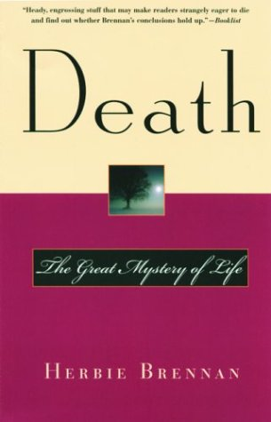 Death: The Great Mystery of Life
