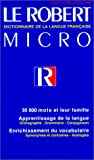 Le Robert Micro Dictionaire De LA Langue Franaise (2850365297) by Robert