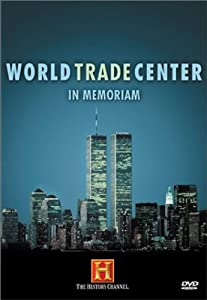 World Trade Center - In Memoriam