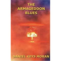 The Armageddon Blues by Daniel Keys Moran