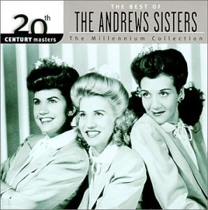 The Andrews Sisters - Best Of The Andrews Sisters - Zortam Music
