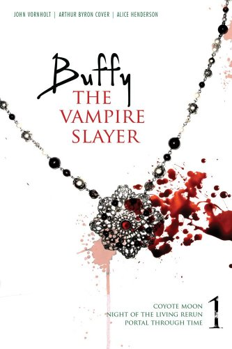 Cover of Buffy the Vampire Slayer 1: Coyote Moon; Night of the Living Rerun; Portal Through Time
