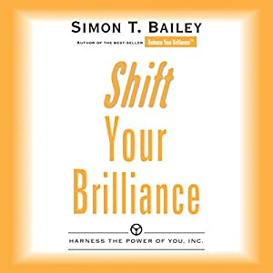 Shift Your Brilliance Audiobook
