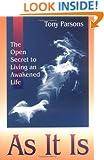 As It Is: The Open Secret of Spritual Awakening