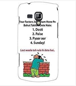 ColourCraft Funny Quote Design Back Case Cover for SAMSUNG GALAXY S DUOS S7562