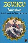 Buridan, tome 1 : Le Héros de la Tour de Nesle par Zévaco