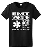 Avoid Injury Don't Tell Me How To Do My Job EMT Ladies T-Shirt