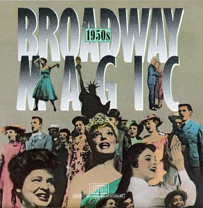 My Fair Lady - Broadway Magic: 1950s (Original Cast Compilation) - Zortam Music