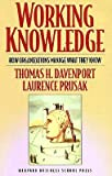 img - for Working Knowledge: How Organizations Manage What They Know   [WORKING KNOWLEDGE] [Paperback] book / textbook / text book
