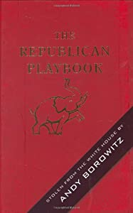 The Republican Playbook from Andy Borowitz