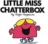 Little Miss Chatterbox (Little Miss Classic Library) Roger Hargreaves
