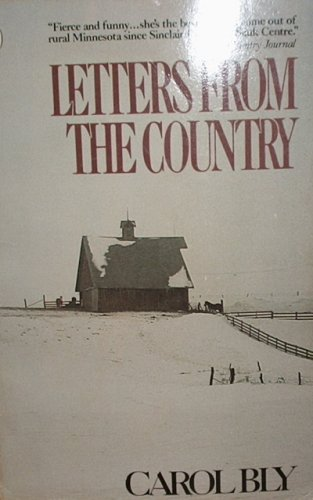 Letters from the Country, Bly, Carol