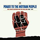 Various Artists Power To The Motown People! Civil Rights Anthems and Political Soul 1963-1975