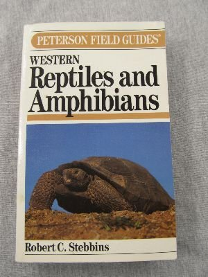 A Field Guide to Western Reptiles and Amphibians (Peterson Field Guide Series)