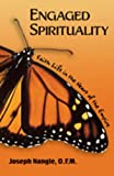Engaged Spirituality: Faith Life in the Heart of the Empire