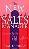 img - for The New Sales Manager: Challenges for the 21st Century (Response Books) book / textbook / text book