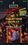 The Other Woman (Harlequin Temptation, No 451) (0373255519) by Candace Schuler
