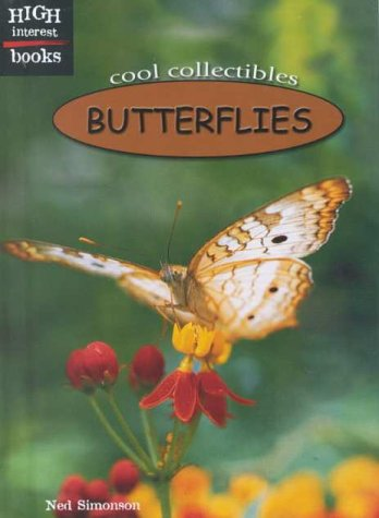 Butterflies (High Interest Books: Cool Collectibles)