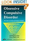 Obsessive Compulsive Disorder (The Latest Assessment and Treatment Strategies)