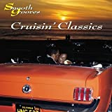 Smooth Grooves: Cruisin Classics