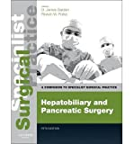 img - for [(Hepatobiliary and Pancreatic Surgery: A Companion to Specialist Surgical Practice)] [Author: O. James Garden] published on (August, 2013) book / textbook / text book