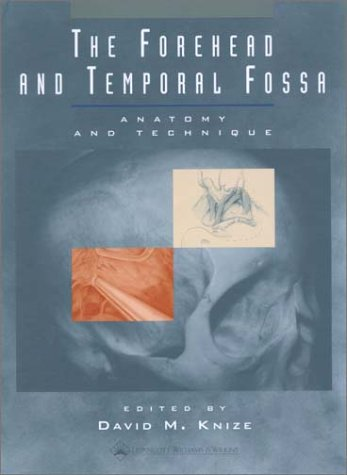 The Forehead and Temporal Fossa: Anatomy and Technique