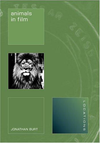 Animals in Film (Reaktion Books - Locations)
