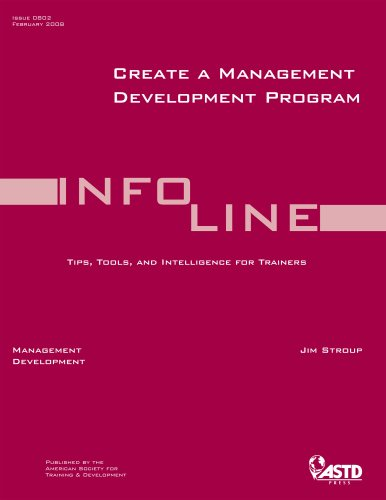 Create a Management Development Program (Infoline ASTD)