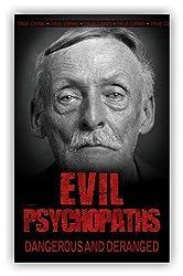 Evil Psychopaths by Kerr, Gordon (2009)