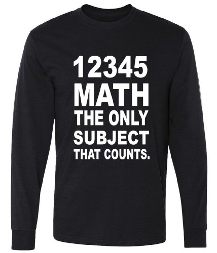 12345 Math The Only Subject That Counts Long Sleeve T-Shirt