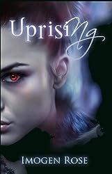 UPRISING (Bonfire Chronicles Book 2)