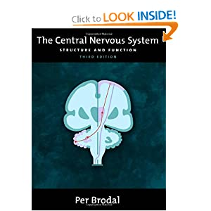 The Central Nervous System: Structure and Function 3rd edition PDF Download by Per Brodal