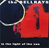 In The Light Of The Sun The Bellrays