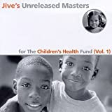 Jives Unreleased Masters: For The Childrens Health Fund (Vol. 1)