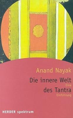 Die innere Welt des Tantra