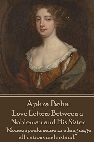 Aphra Behn - Love Letters Between a Nobleman and His Sister: