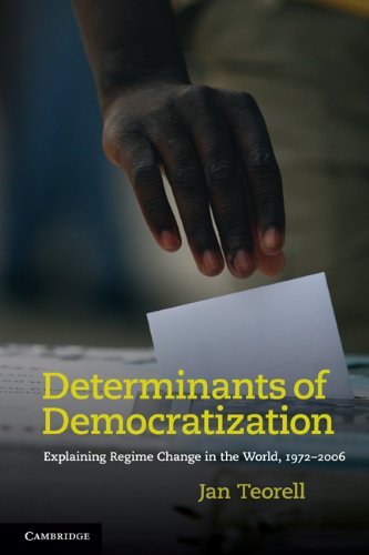 Determinants of Democratization: Explaining Regime Change in the World, 1972-2006
