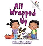 img - for All Wrapped Up (Rookie Readers: Level C (Paperback)) (Paperback) - Common book / textbook / text book