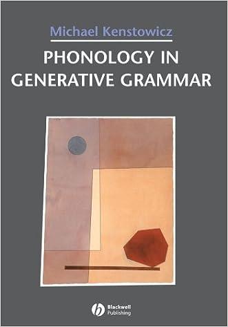Phonology in Generative Grammar (Blackwell Textbooks in Linguistics, No. 7) written by Michael Kenstowicz