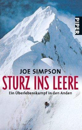 Simpson Joe, Sturz ins Leere. Ein Überlebenskampf in den Anden.